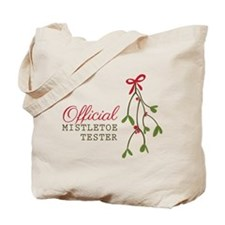 Official Mistletoe Tester Tote Bag