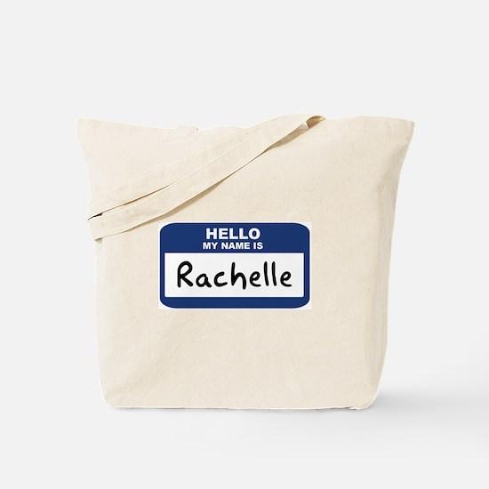 Hello: Rachelle Tote Bag