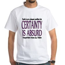 Voltaire Certainly T-Shirt