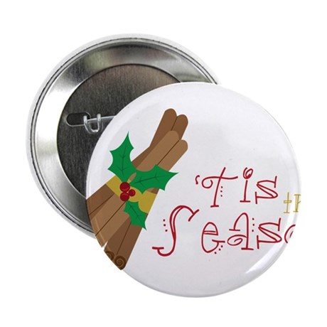"'Tis The Season 2.25"" Button"