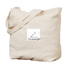 Im acute girl Tote Bag