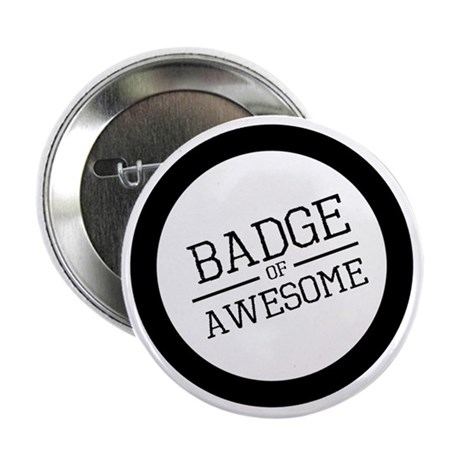 """Badge of Awesome 2.25"""" Button"""