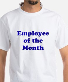 Employee of the Month Shirt