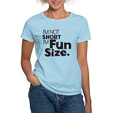 Im not Short Im Fun Size T-Shirt