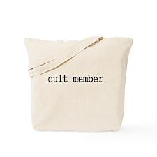 cult member Tote Bag