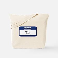 Hello: Tia Tote Bag