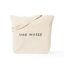 Like Water Tote Bag