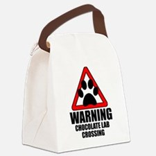 Chocolate Lab Warning Canvas Lunch Bag