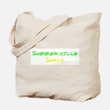 Summerville Sucks Tote Bag