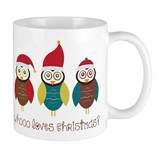 Who Loves Christmas? Mug