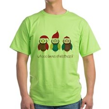 Who Loves Christmas? T-Shirt