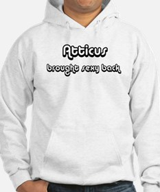 Sexy Back: Atticus Hoodie