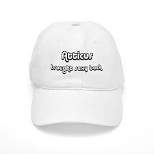 Sexy Back: Atticus Baseball Cap