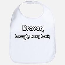 Sexy: Draven Bib