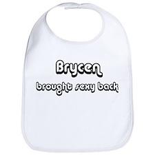 Sexy: Brycen Bib