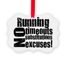 Running no excuses.png Ornament