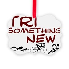 Tri something new.png Ornament