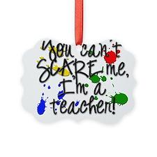 Teacher Scare copy.png Picture Ornament