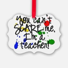 Teacher Scare copy.png Picture Ornament