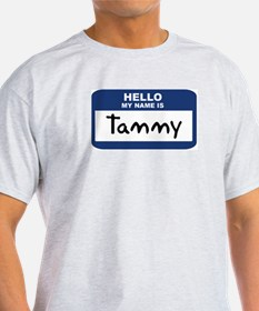 Hello: Tammy Ash Grey T-Shirt