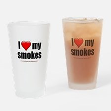 """I Love My Smokes"" Drinking Glass"