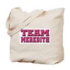 Grey's Anatomy Team Meredith Tote Bag