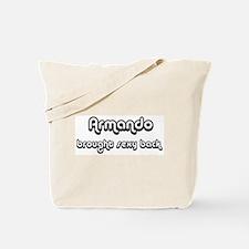 Sexy: Armando Tote Bag