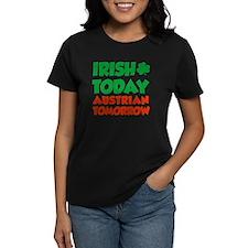 Irish Today Austrian Tomorrow T-Shirt