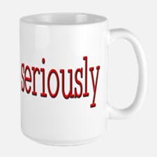 Seriously Red -  Mug