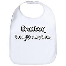 Sexy: Braxton Bib
