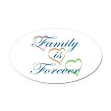 Family is Forever Oval Car Magnet
