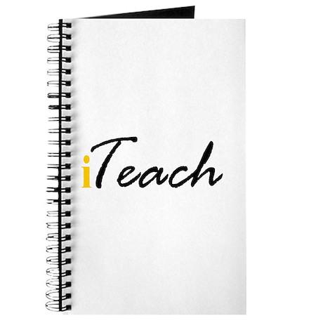 """I """"Teach"""" (yellow) Journal"""