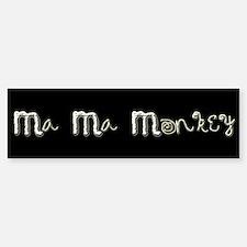Ma Ma Monkey - Gary Howard Stern Bumper Bumper Bumper Sticker