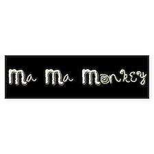Ma Ma Monkey - Gary Howard Stern Bumper Bumper Sticker