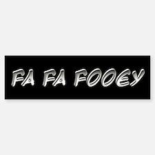 Fa Fa Fooey Howard Stern Gary Bumper Bumper Bumper Sticker