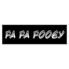 Fa Fa Fooey Howard Stern Gary Bumper Bumper Sticker