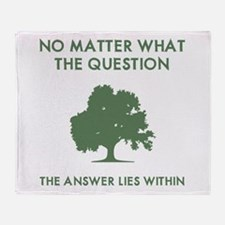 The Answer Lies Within Throw Blanket
