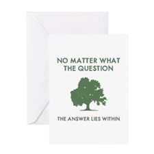 The Answer Lies Within Greeting Card