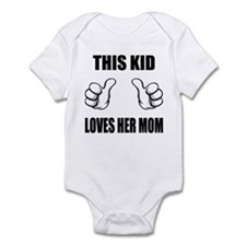 This Kid Loves Her Mom Infant Bodysuit
