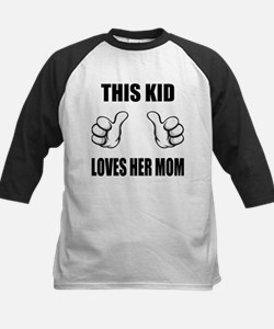 This Kid Loves Her Mom Tee
