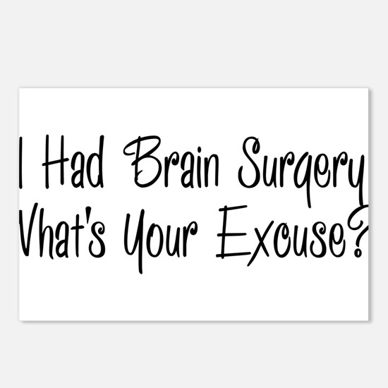 I had brain surgery whats your excuse Postcards (P