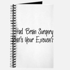I had brain surgery whats your excuse Journal