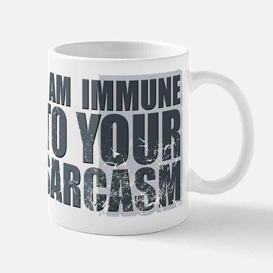 I am immune to your sarcasm Mug