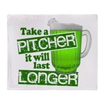 Take A Pitcher it Will Last Longer Throw Blanket