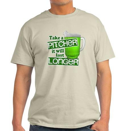 Take A Pitcher it Will Last Longer Light T-Shirt