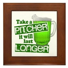 Take A Pitcher it Will Last Longer Framed Tile