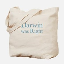 Darwin Was Right Tote Bag