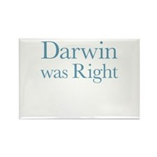 Darwin Was Right Rectangle Magnet