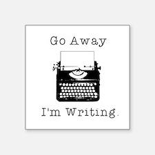 "GO AWAY - Writing Square Sticker 3"" x 3"""