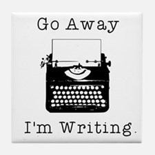 GO AWAY - Writing Tile Coaster